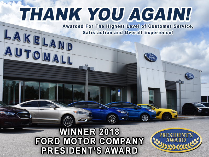 Thank you Lakeland for helping Lakeland Ford receive the 2018 President's Award